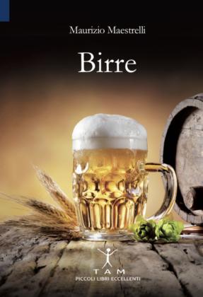 """Copertina del libro """"Birre"""" di Maurizio Maestrelli"""