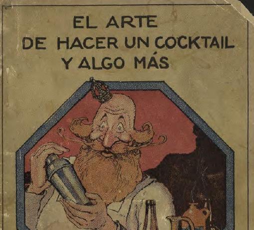 El Arte de Hacer un Cocktail y Algo Mas